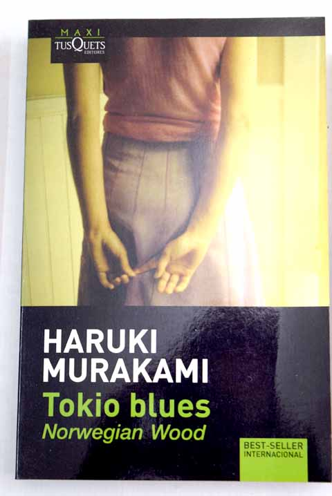 Tokio blues Norwegian wood / Haruki Murakami
