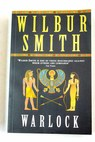 Warlock / Wilbur Smith