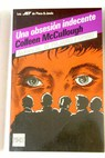 Una obsesión indecente / Colleen McCullough