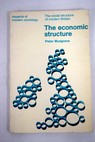 The economic structure / Peter Musgrave