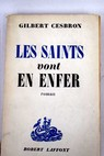 Les saints vont en enfer / Gilbert Cesbron
