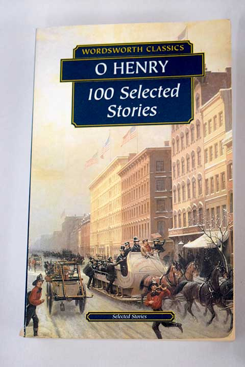 100 Selected stories / O Henry