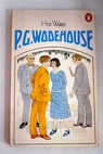 Hot Water / P G Wodehouse