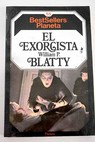 El exorcista / William Peter Blatty