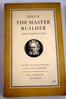 The master builder / Henrik Ibsen