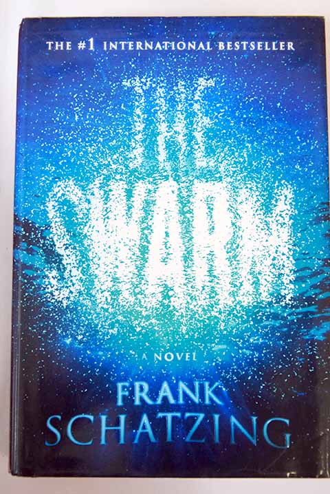 The swarm / Frank Schatzing