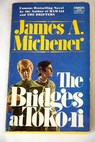 The bridges at Toko ri / James A Michener