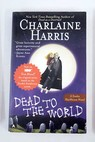 Deat to the world / Charlaine Harris