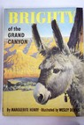 Brighty of the Grand Canyon / Henry Marguerite Dennis Wesley