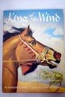 King of the wind / Henry Marguerite Dennis Wesley
