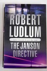 The Janson directive / Robert Ludlum