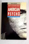American psycho / Bret Easton Ellis