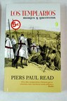 Los templarios / Piers Paul Read