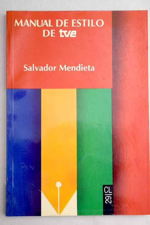 Manual de estilo de TVE / Salvador Mendieta