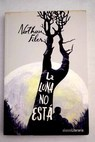 La luna no está / Nathan Filer