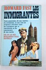 Los inmigrantes / Howard Fast