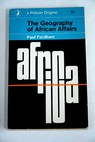 The Geography of African Affairs / Paul Fordham
