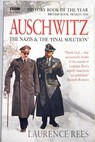 Auschwitz the Nazis and the final solution / Laurence Rees