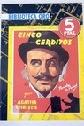 Cinco cerditos / Agatha Christie