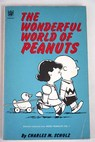 The wonderful world of Peanuts selected cartoons from More Peanuts Vol 1 / Charles M Schulz