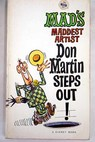 Don Martin steps out MAD S Maddest artist