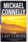 The last coyote / Michael Connelly