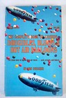 The complete book of airships dirigibles blimps hot air balloons / Don Dwiggins