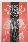 The gods and symbols of ancient Egypt / Manfred Lurker