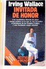 Invitada de honor / Irving Wallace