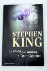 La chica que amaba a Tom Gordon / Stephen King