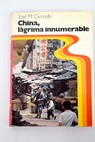 China lágrima innumerable / José María Gironella