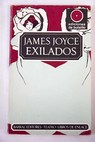 Exilados / James Joyce