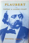 Cartas a Louise Colet / Gustave Flaubert