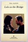 Lulu on the Bridge / Paul Auster