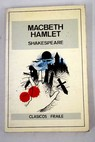 Macbeth Hamlet / William Shakespeare
