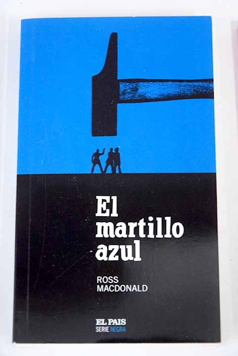 El martillo azul / Ross Macdonald