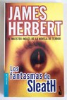 Los fantasmas de Sleath / James Herbert