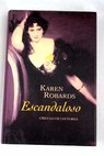 Escandaloso / Karen Robards