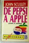 De Pepsi a Apple / John Sculley