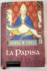 La papisa / Donna Woolfolk Cross