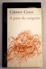 A paso de cangrejo / Gunter Grass