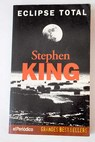 Eclipse total / Stephen King