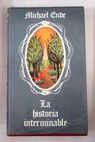 La historia interminable / Michael Ende