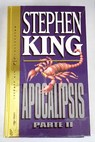 Apocalipsis Parte II / Stephen King