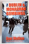 The Dublin and Monaghan bombings / Don Mullan