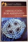 Absolución por asesinato / Peter Tremayne
