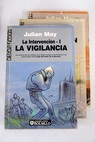 La intervención / Julian May