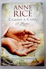 Camino a Caná / Anne Rice