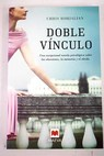Doble vínculo / Chris Bohjalian
