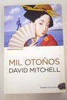 Mil otoños / David Mitchell